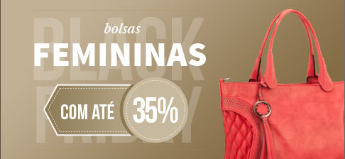 Bolsas Femininas - Black Friday
